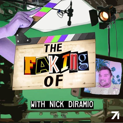 The Faking Of with Nick DiRamio:Nick DiRamio & Studio71