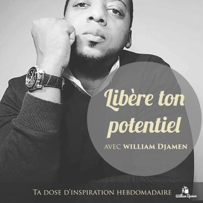 Libère ton potentiel:Yawat Djamen William