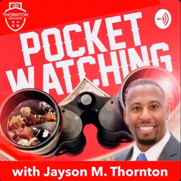 Pocket Watching with Jayson Thornton