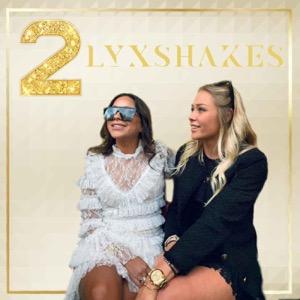 2LYXSHAKES