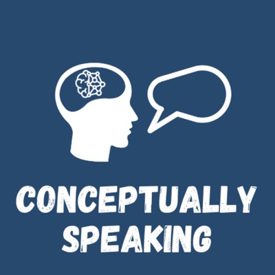 Conceptually Speaking