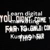 Learn Digital Marketing with Kaushal Kushwaha • A podcast on Anchor artwork