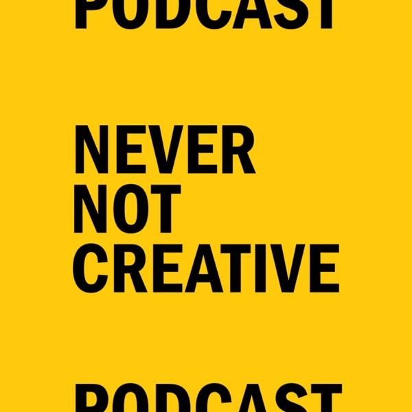 Never Not Creative Artwork