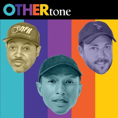 OTHERtone with Pharrell, Scott, and Fam-Lay:OTHERtone