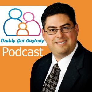 Daddy Got Custody: Helping Good Parents Win Custody of their Kids