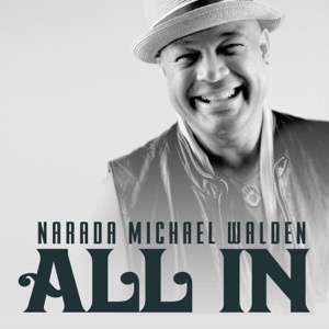 All In with Narada Michael Walden