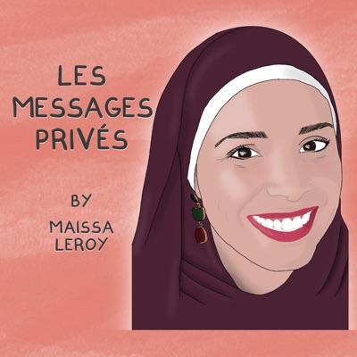 Les messages privés by Maissa Leroy:Maissa