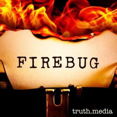 Firebug:truth.media
