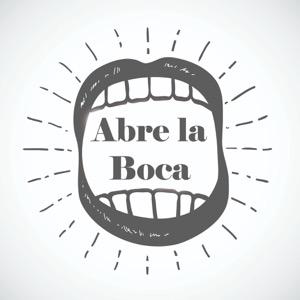 Spanish Podcast: Abre la Boca