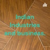 Indian Industries and business. artwork