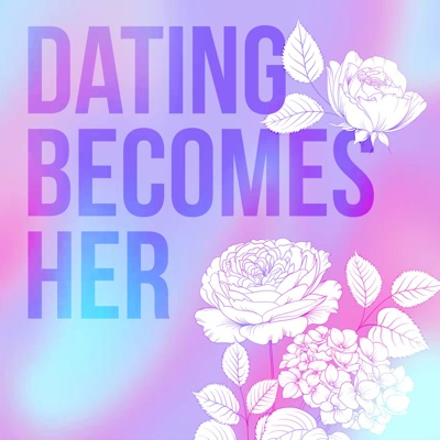 Dating Becomes Her