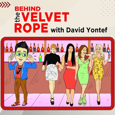 BEHIND THE VELVET ROPE:David Yontef