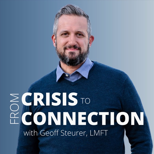 From Crisis to Connection - with Geoff Steurer Artwork