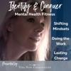 Identify & Conquer - Mental Health Fitness  artwork