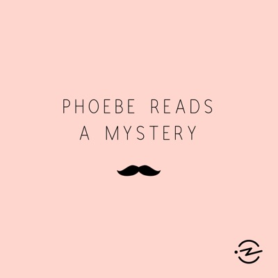 Phoebe Reads a Mystery:Criminal & Radiotopia