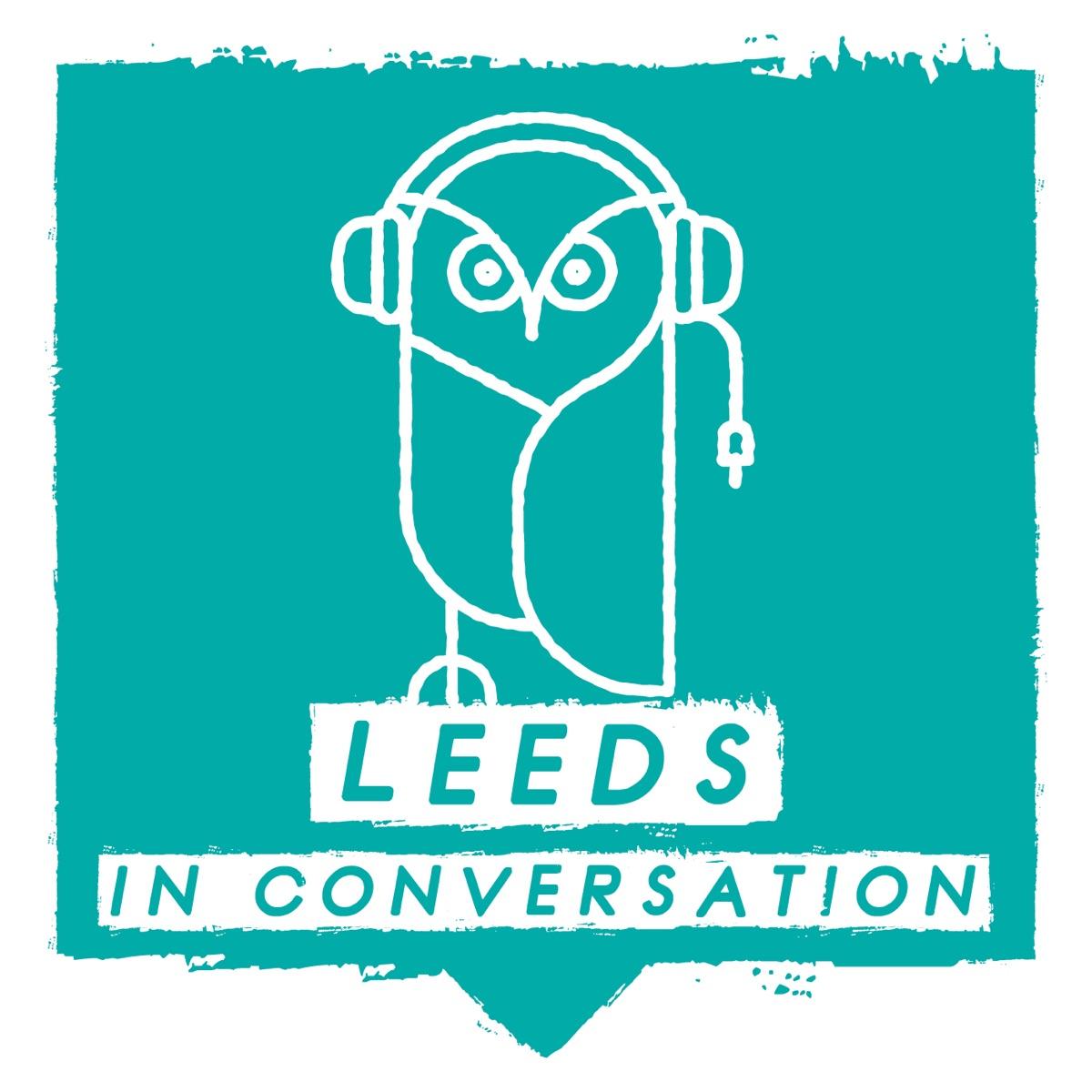 Leeds In Conversation
