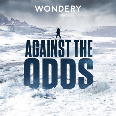 Against The Odds:Wondery