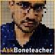 Ask Boneteacher