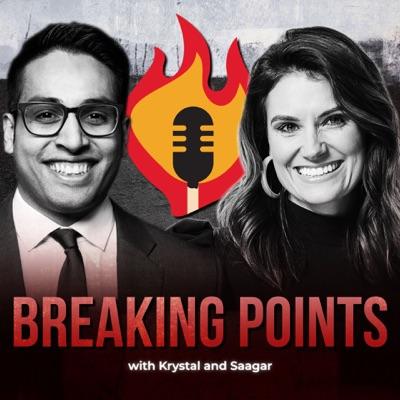Breaking Points with Krystal and Saagar:Breaking Points