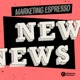 Weekly News by Marketing Espresso 🗞