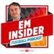 EM Insider - der tägliche Fußball Podcast