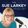 Sue Larkey Podcast