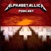 Alphabetallica: A-Z Metallica Podcast artwork
