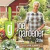 The joe gardener Show - Organic Gardening - Vegetable Gardening - Expert Garden Advice From Joe Lamp'l - Joe Lamp'l