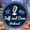 The Jeff and Dom Pod