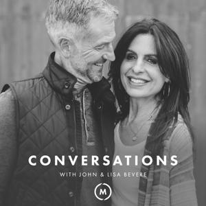 Conversations with John & Lisa Bevere