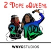 2 Dope Queens artwork