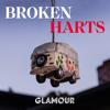 Broken Harts - iHeartRadio & Glamour