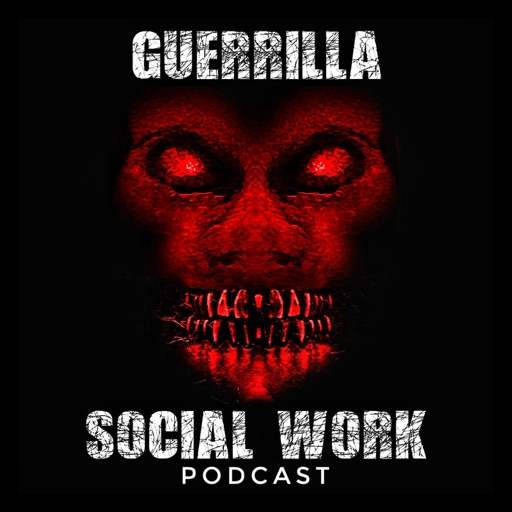Cover image of Guerrilla Social Work Podcast