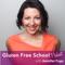 Gluten Free School Podcast