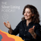The Silver Lining Podcast by Claude Silver