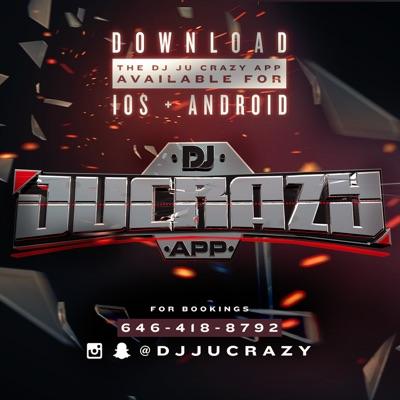 Dj Ju Crazy:DJ Ju Crazy