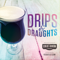 Drips & Draughts: The Cold Brew Coffee and Craft Beverage Podcast
