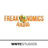 Freakonomics Radio - Stephen J. Dubner and WNYC Studios