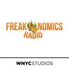 Freakonomics Radio - Stephen J. Dubner and WNYC Studios