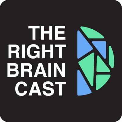 The Right Braincast