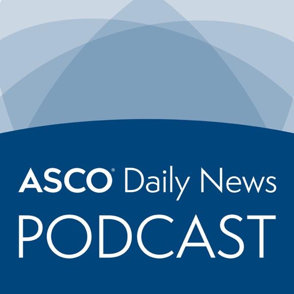 ASCO Daily News