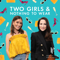 Two Girls and Nothing to Wear
