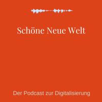 Schöne Neue Welt? podcast