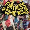 Fortress of Comic News artwork