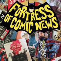 Fortress of Comic News podcast