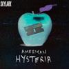 American Hysteria - Skylark Media