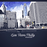 Livefromphilly podcast