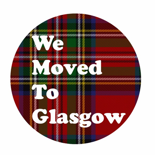 We Moved To Glasgow