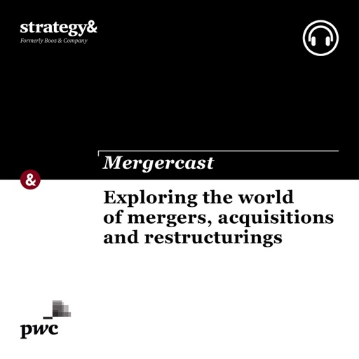 Cover image of Mergercast by Strategy&