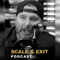 The Scale & Exit Podcast with Judge Graham